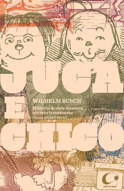 Juca e Chico: história de dois meninos em sete travessuras