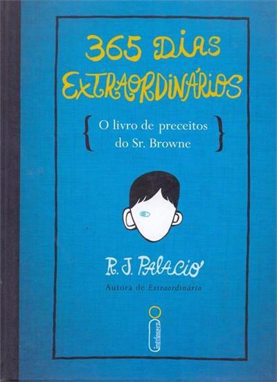 365 dias  extraordinários: o livro de preceitos do Sr. Browne (Capa dura)