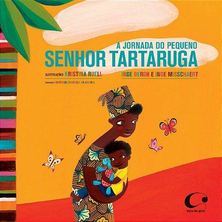 A jornada do pequeno Senhor Tartaruga