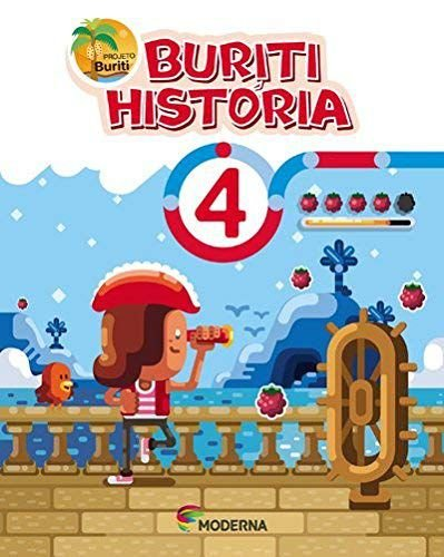 Projeto Buriti História 4º ano (ed. 2017)