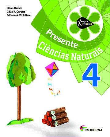 Presente Ciências Naturais - 4º ano - ed. 2015