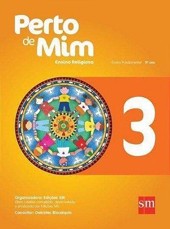 PERTO DE MIM 3º ano - Ensino Religioso