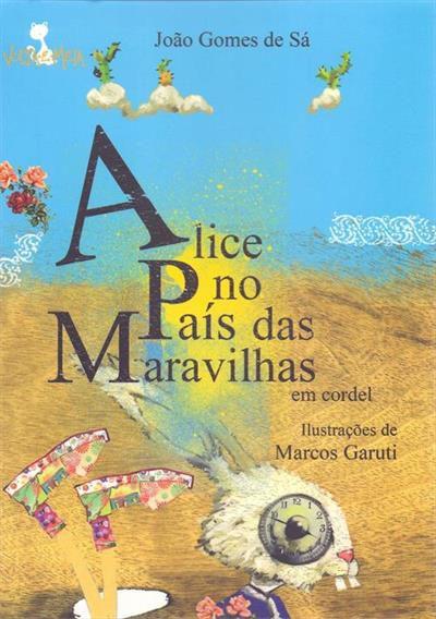Alice no país das maravilhas - em cordel