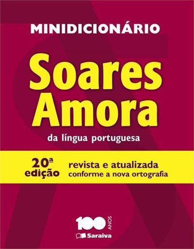 Minidicionário Soares Amora da Língua Portuguesa - 20ª edição