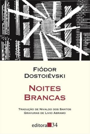 Noites brancas - Fiodor Dostoiévski
