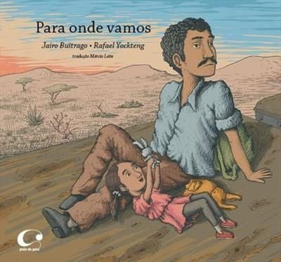 Para onde vamos - Buitrago, Jairo; Yockteng, Rafael and Leite, Márcia