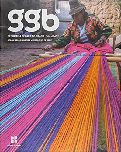 Livro GGB: Geografia Geral e do Brasil - 8º Ano