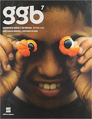 Livro GGB: Geografia Geral e do Brasil - 7º Ano