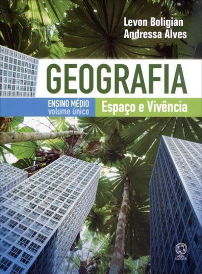 Geografia: espaço e vivência Vol. Único (Ensino Médio)