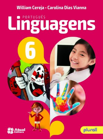 PORTUGUÊS LINGUAGENS - 6º Ano - 9ª edição 2018 BNCC - William Cereja e Carolina Dias Vianna