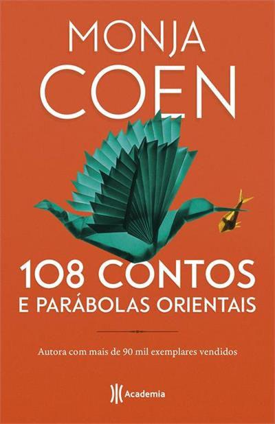 108 CONTOS E PARÁBOLAS ORIENTAIS - 2ªED.(2019) - Monja Coen