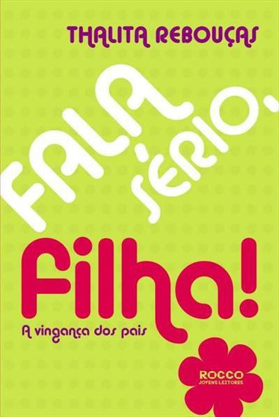 FALA SÉRIO, FILHA! A VINGANÇA DOS PAIS
