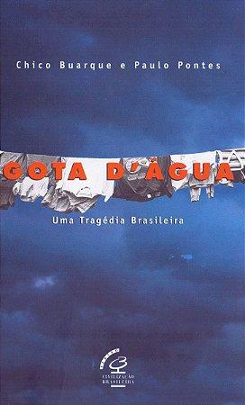 Gota d'água: Uma tragédia brasileira