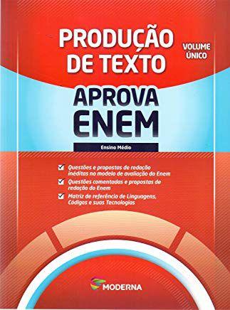 Aprova ENEM. Produção de Texto - Volume Único