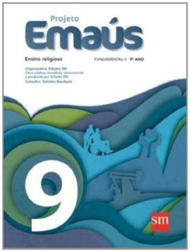 Projeto Emaús - 9º ano - 1º edição - 2013