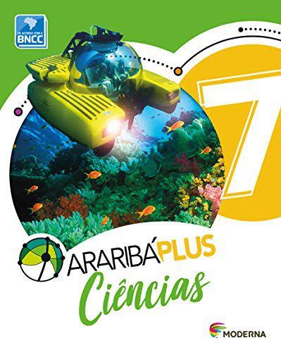 Araribá Plus: Ciências - 7º ano - 5ª edição 2018 BNCC