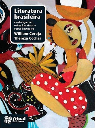 Literatura Brasileira. Ensino Médio. Volume único.