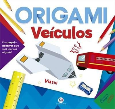 LIVRO ORIGAMI VEÍCULOS - CIRANDA CULTURAL
