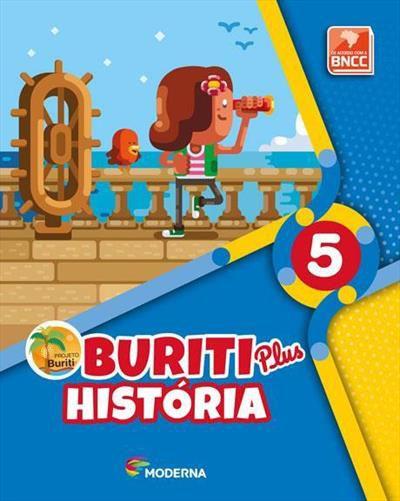 PROJETO BURITI PLUS: HISTÓRIA - 5º ANO BNCC
