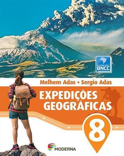 EXPEDIÇOES GEOGRAFICAS - 8º ANO (3ª EDIÇAO BNCC) - 3ªED.(2018)