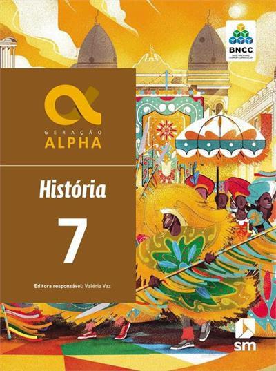Geração Alpha: História - 7º ano - 3ª edição 2019 BNCC