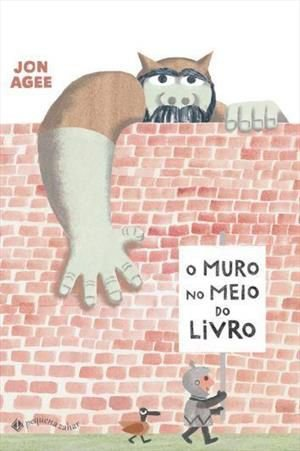 O MURO NO MEIO DO LIVRO - Jon Agee