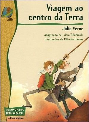 VIAGEM AO CENTRO DA TERRA - COLEÇÃO REENCONTRO INFANTIL - Júlio Verne