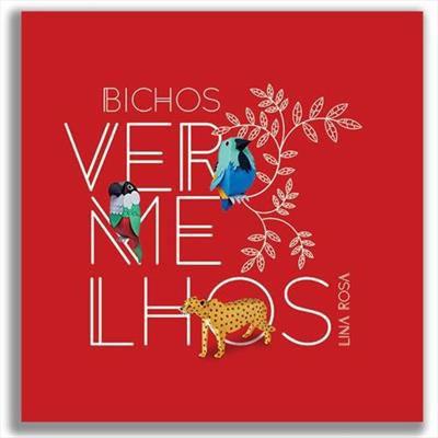 BICHOS VERMELHOS - Lina Rosa