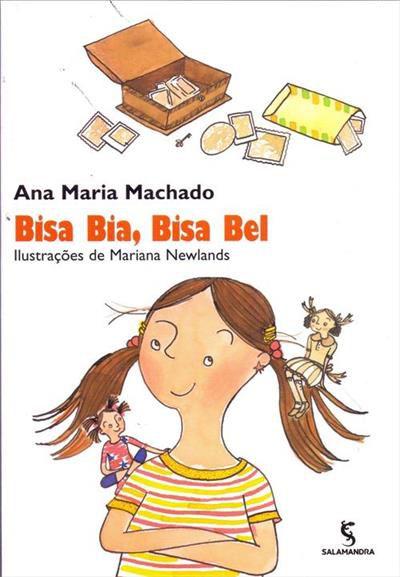 Bisa, Bia, Bisa, Bel - Ana Maria Machado