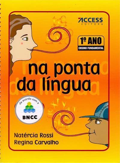 NA PONTA DA LINGUA - 1º ANO (BNCC)