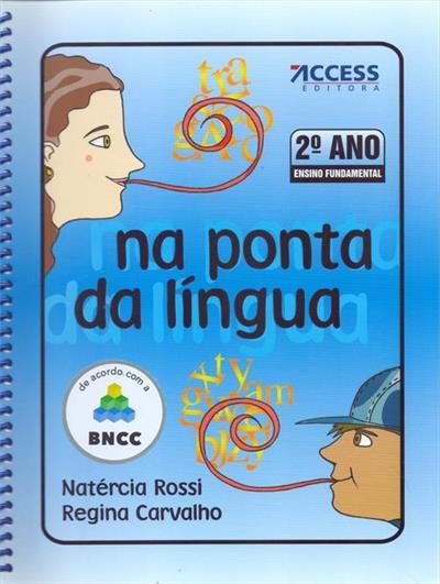 NA PONTA DA LINGUA - 2º ANO (BNCC)