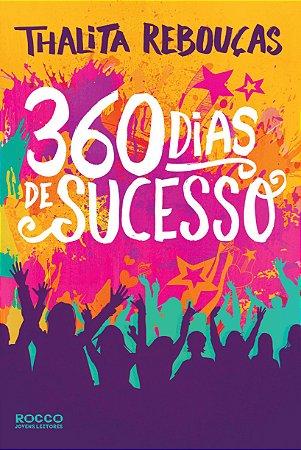 360 dias de sucesso - Thalita Rebouças