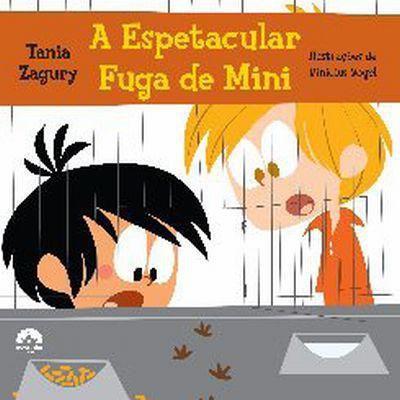 A ESPETACULAR FUGA DE MINI - 1ªED.(2012)