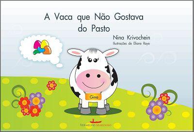 A vaca que não gostava do pasto