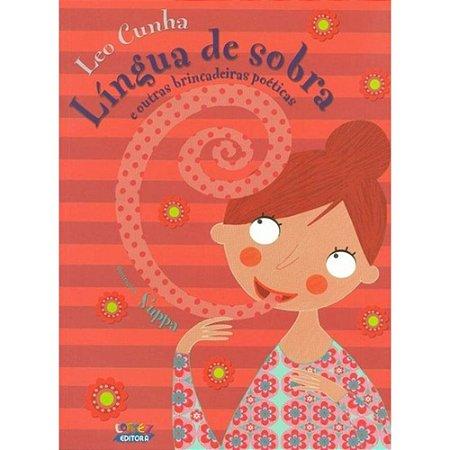 Língua de sobra e outras brincadeiras poéticas - Leo Cunha