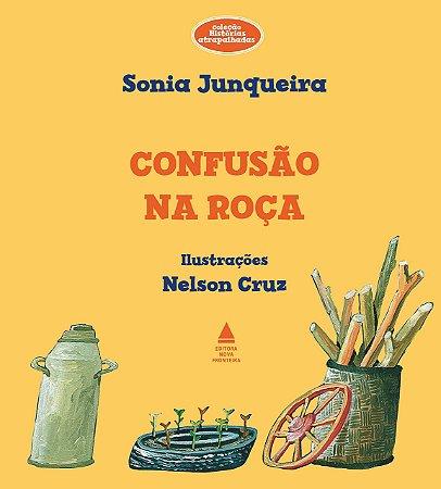 Confusão na roça - Sonia Junqueira
