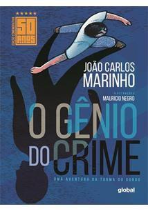 O Gênio do Crime. Uma Aventura da Turma do Gordo - João Carlos Marinho e Mauricio Negro - Edição Comemorativa