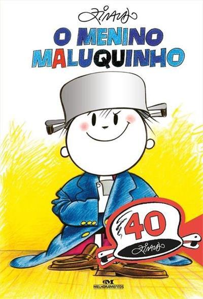 O MENINO MALUQUINHO - EDIÇÃO COMEMORATIVA DE 40 ANOS