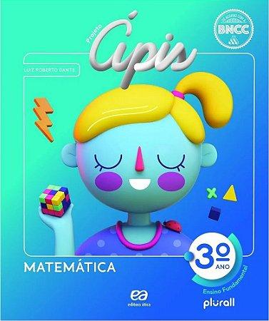 PROJETO ÁPIS MATEMÁTICA 3º ano - 4ª edição - 2020 BNCC