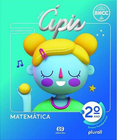 PROJETO ÁPIS MATEMÁTICA 2º ano - 4ª edição - 2020 BNCC