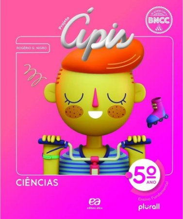 PROJETO ÁPIS CIÊNCIAS 5º ano - 4ª edição - 2020 BNCC