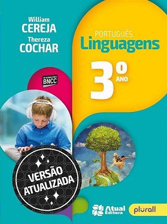 PORTUGUÊS LINGUAGENS 3º ano - 7ª edição - 2019 BNCC