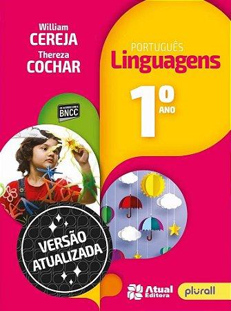 PORTUGUÊS LINGUAGENS 1º ano - 7ª edição - 2019 BNCC