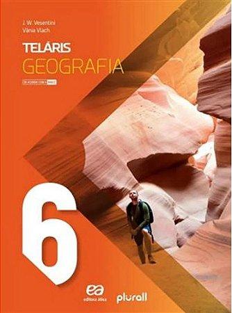 Projeto Teláris Geografia 6º ano - 3ª ed 2019 BNCC