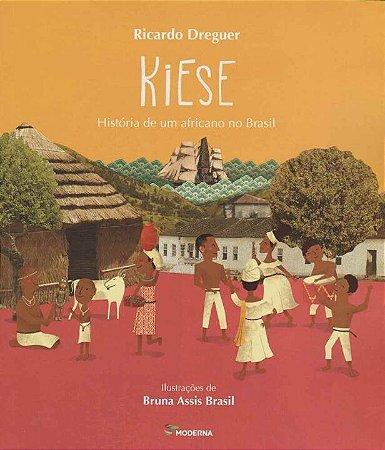 KIESE: História de um africano no Brasil