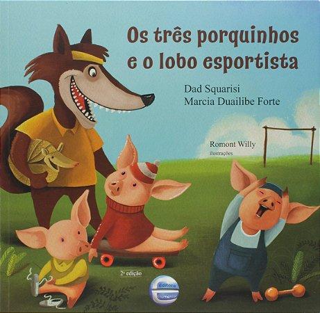 Os três porquinhos e o lobo esportista