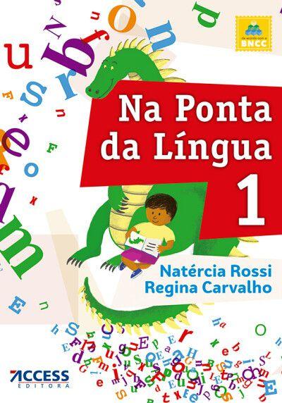 NA PONTA DA LÍNGUA 1 - 6ª edição 2021