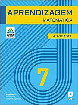 Caderno de aprendizagem Matemática 7º ano - ed. 2019 BNCC