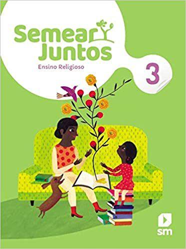 Semear Juntos 3º ano - 2ª ed 2020