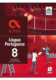 Geração Alpha: Português - 8º ano - 3ª edição 2019 BNCC